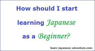 How should I Start Learning Japanese as a Beginner?
