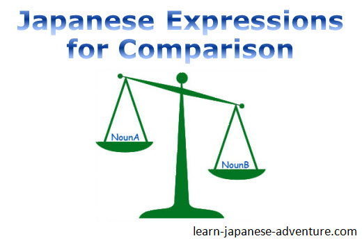 Japanese Expressions for Comparison